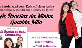Dolores e Kátia Aveiro lançam livro de receitas