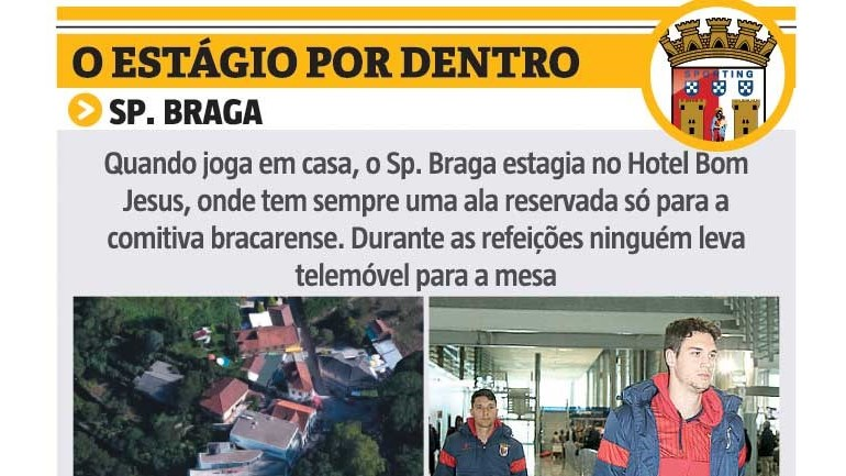 O estágio do Sp. Braga por dentro