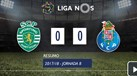 O resumo do Sporting-FC Porto