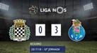 O resumo do Boavista-FC Porto (0-3)