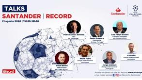 Talks Santander/Record: Proença, Scolari e muitos mais debatem hoje o futuro do futebol
